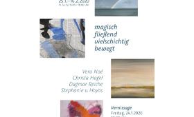 Ausstellung »magisch, fließend, vielschichtig, bewegt«